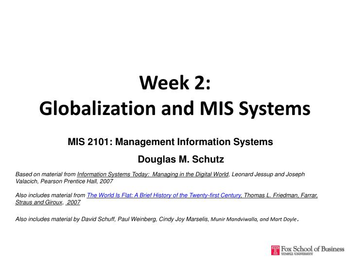 Week 2 globalization and mis systems