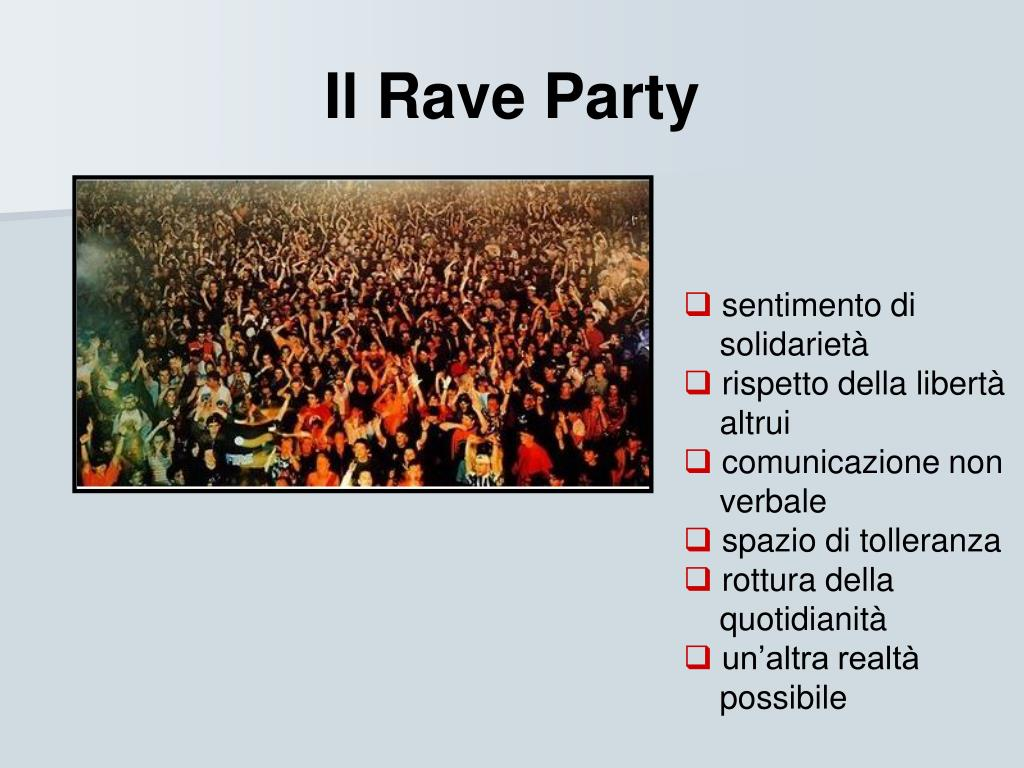 Il Rave Party
