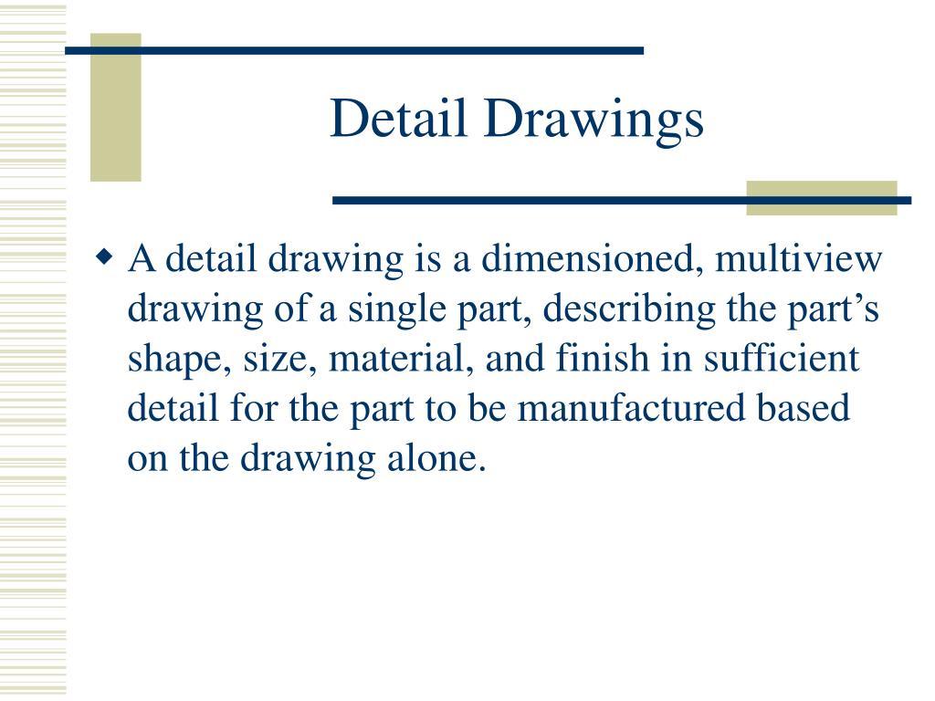 Detail Drawings