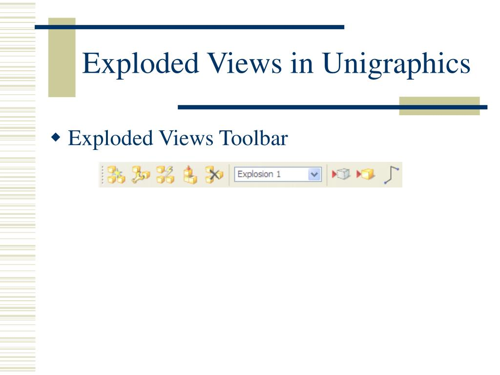 Exploded Views in Unigraphics