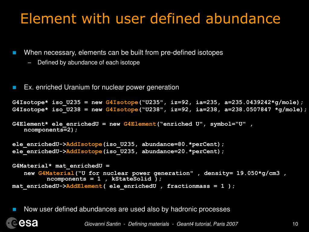 Element with user defined abundance