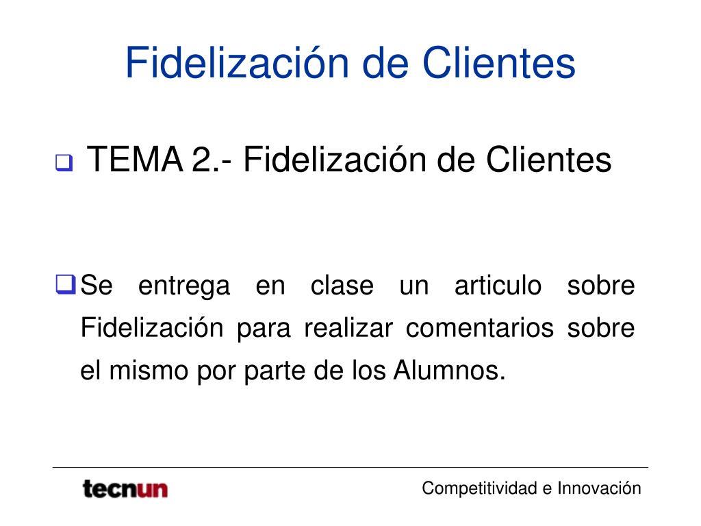 Ppt Fidelización De Clientes Powerpoint Presentation Free Download Id 364619