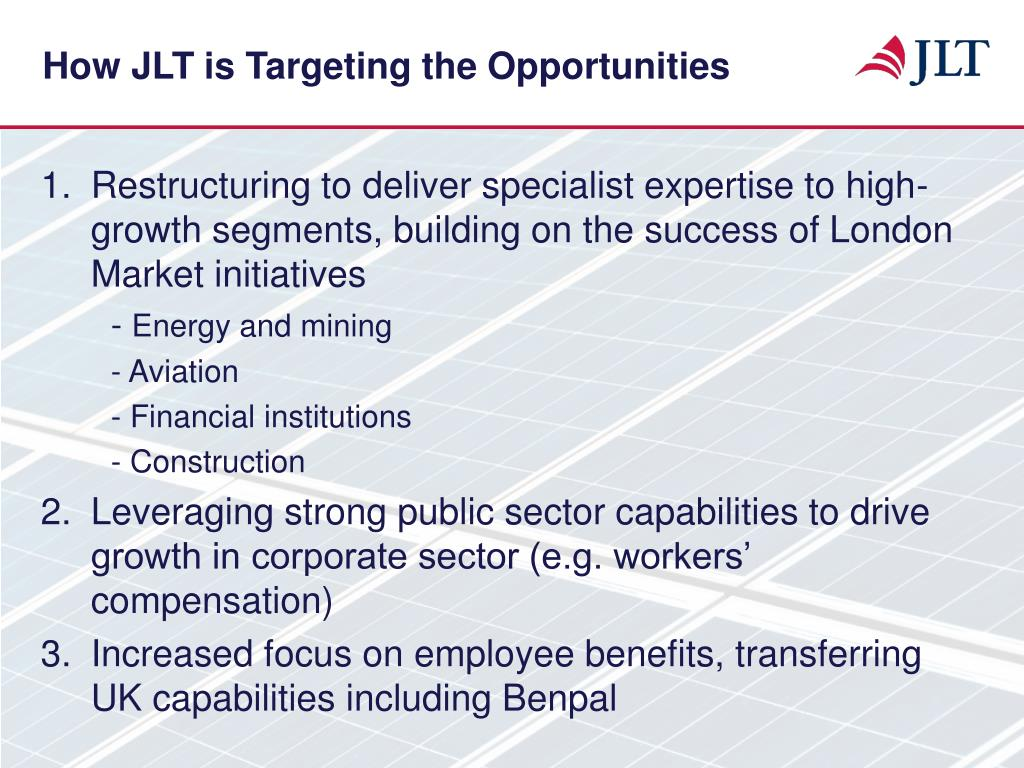 How JLT is Targeting the Opportunities