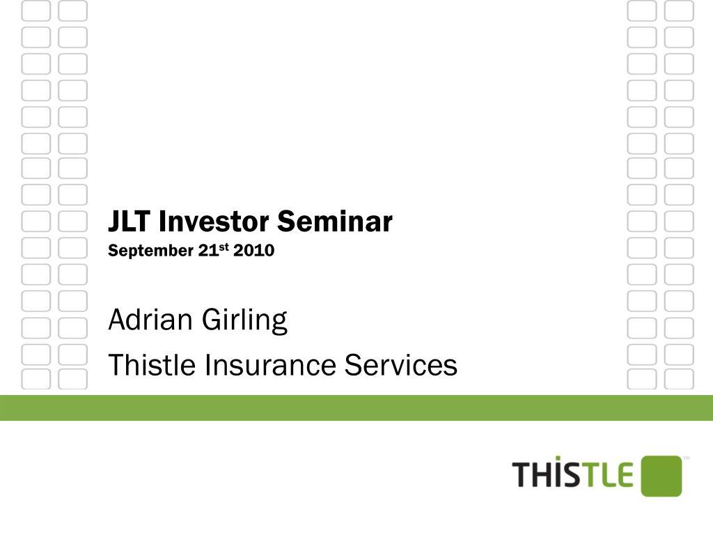JLT Investor Seminar