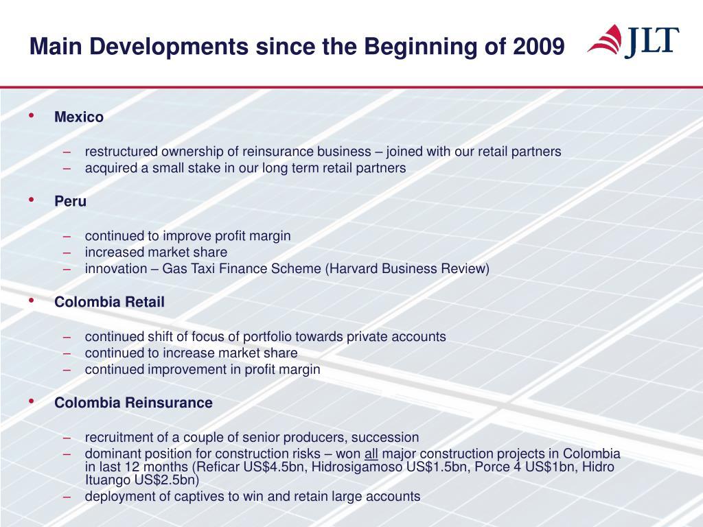Main Developments since the Beginning of 2009