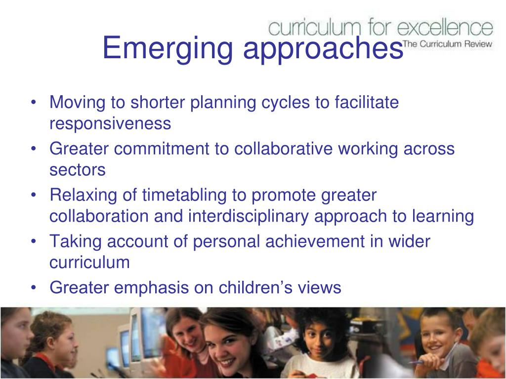 Emerging approaches