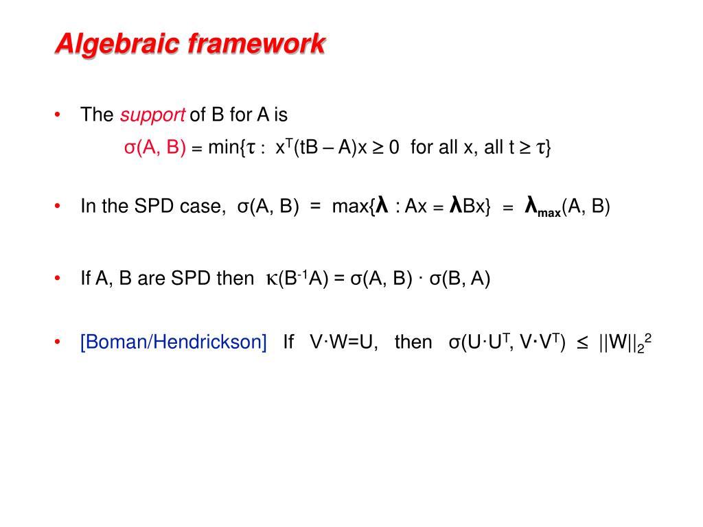 Algebraic framework