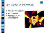 3 rd piece in portfolio