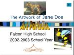 the artwork of jane doe