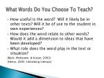 what words do you choose to teach