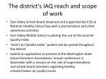 the district s iaq reach and scope of work