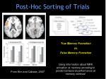 post hoc sorting of trials