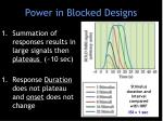 power in blocked designs
