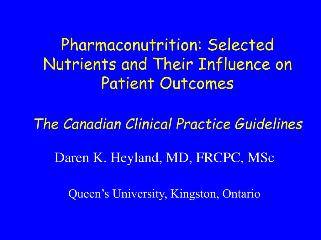 Pharmaconutrition: Selected Nutrients and Their Influence on Patient Outcomes