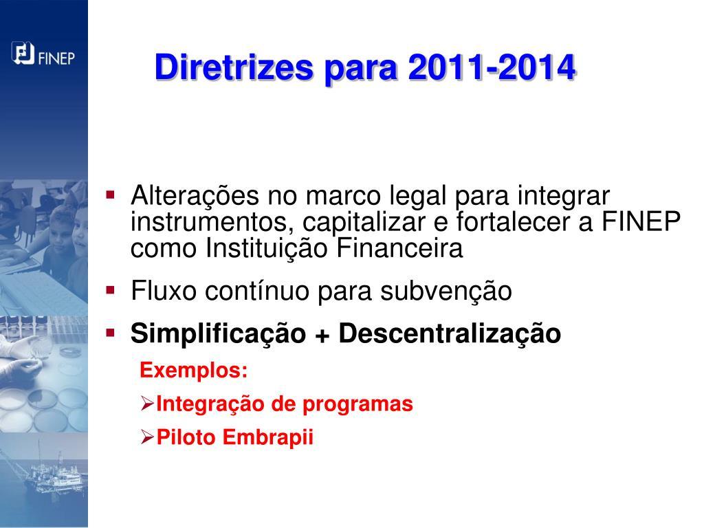Diretrizes para 2011-2014