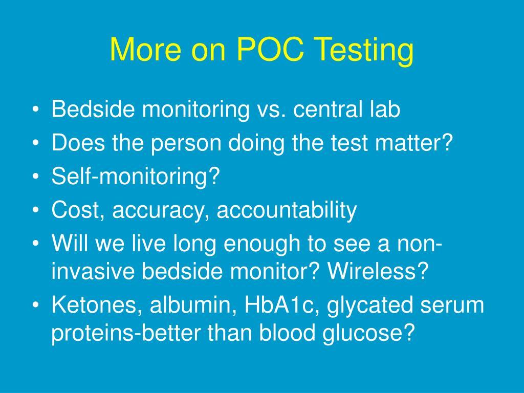 More on POC Testing