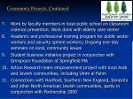 community projects continued