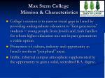 max stern college mission characteristics