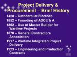 project delivery procurement brief history