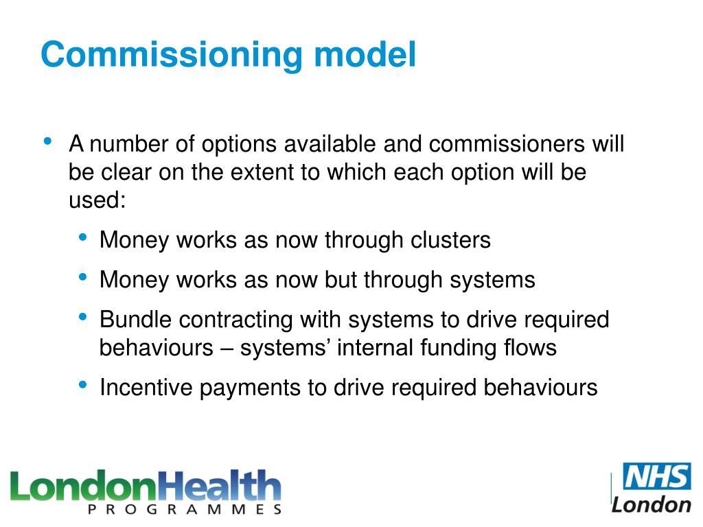 Commissioning model