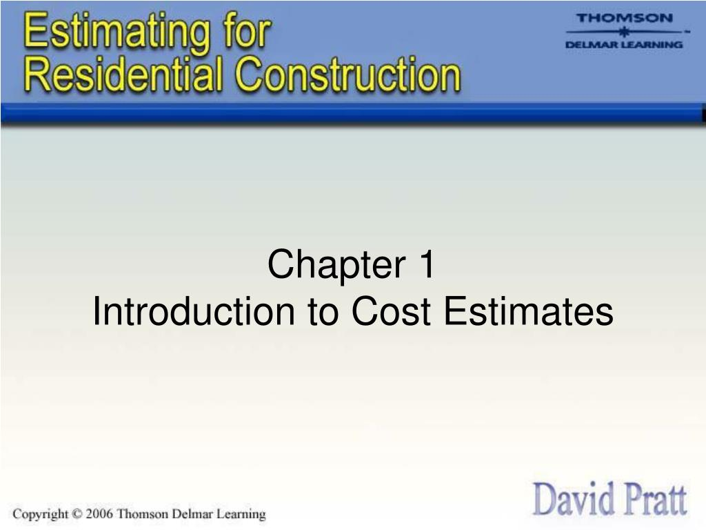 chapter 1 introduction to cost estimates l.