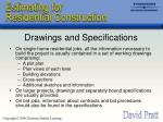 drawings and specifications