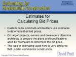 estimates for calculating bid prices