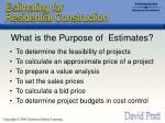 what is the purpose of estimates
