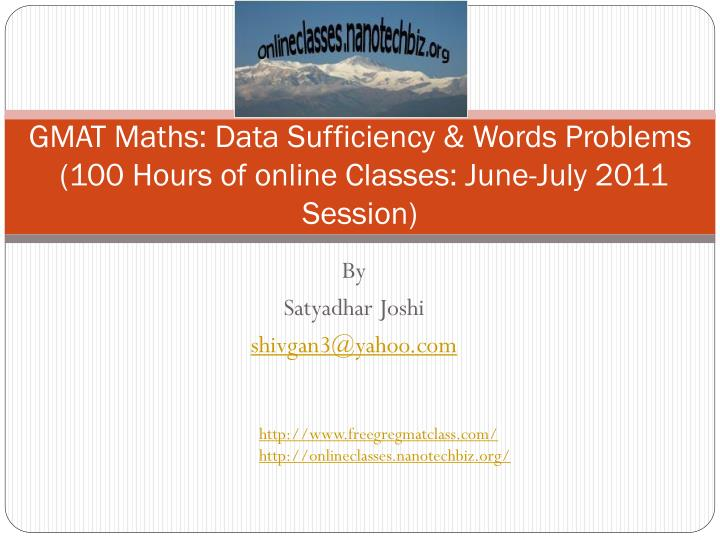 Gmat maths data sufficiency words problems 100 hours of online classes june july 2011 session