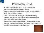 philosophy cm