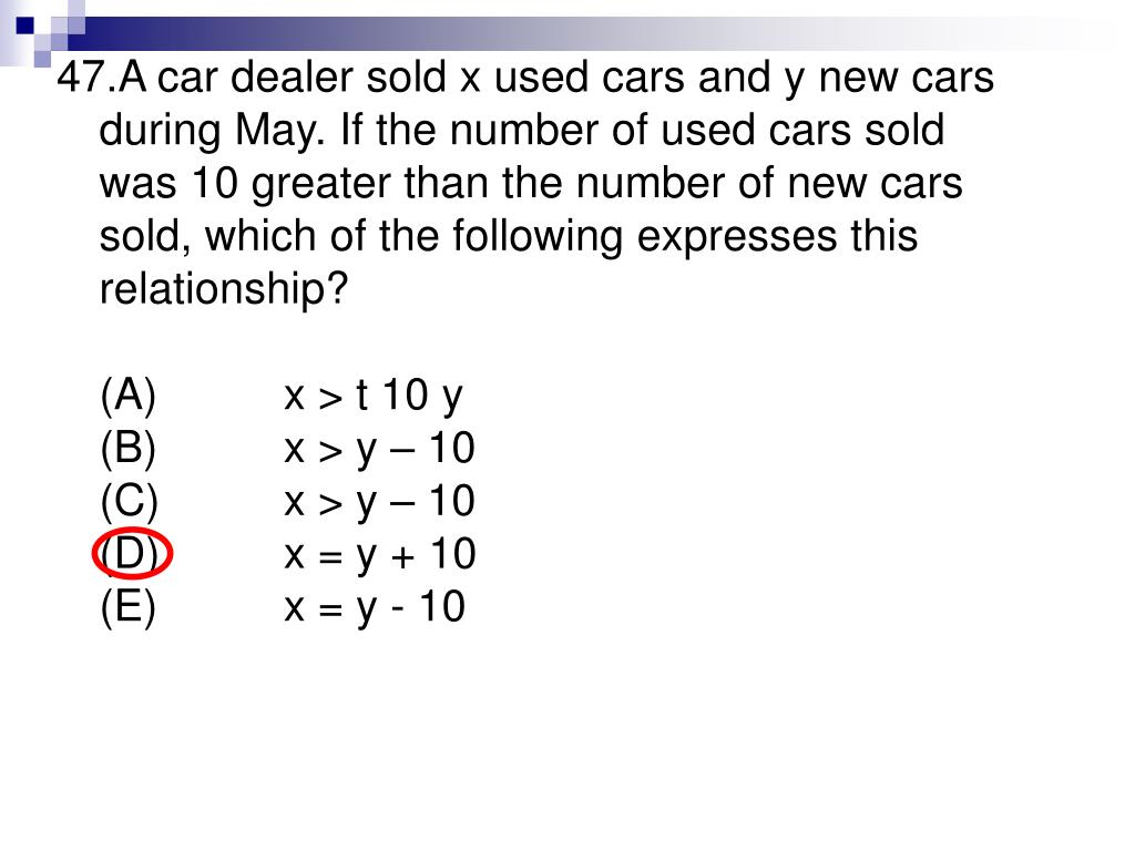A car dealer sold x used cars and y new cars