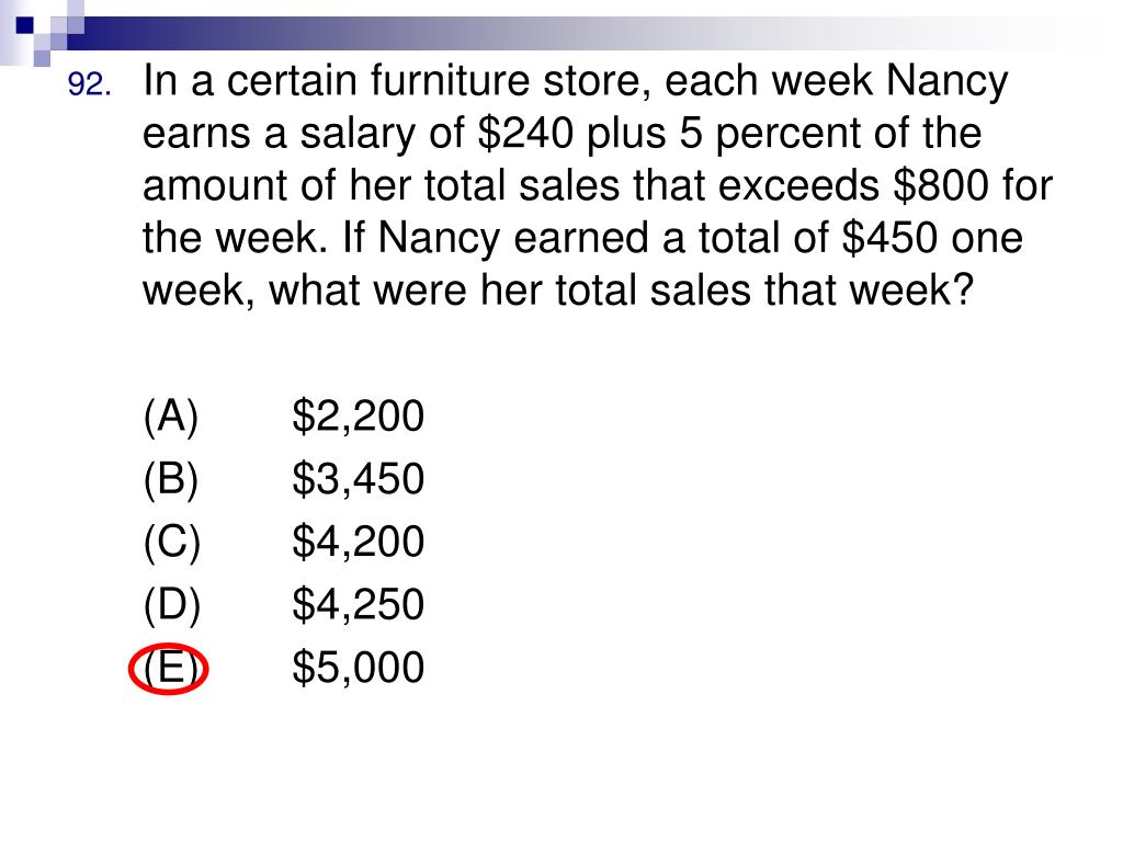 In a certain furniture store, each week Nancy earns a salary of $240 plus 5 percent of the amount of her total sales that exceeds $800 for the week. If Nancy earned a total of $450 one week, what were her total sales that week?