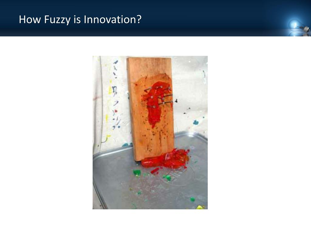 How Fuzzy is Innovation?