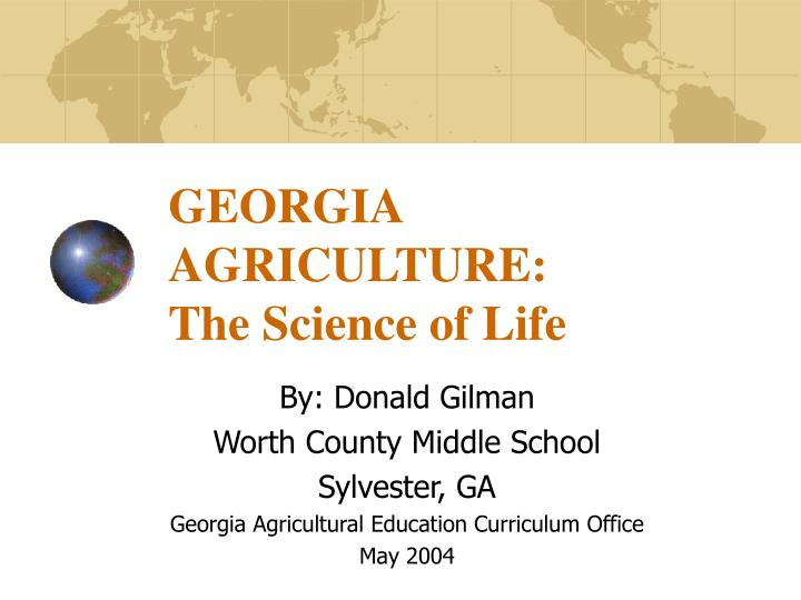 Georgia agriculture the science of life