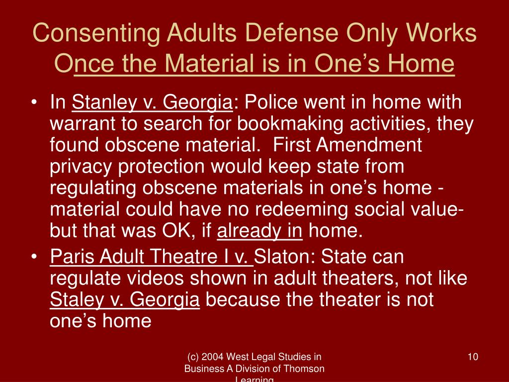 Consenting Adults Defense Only Works O