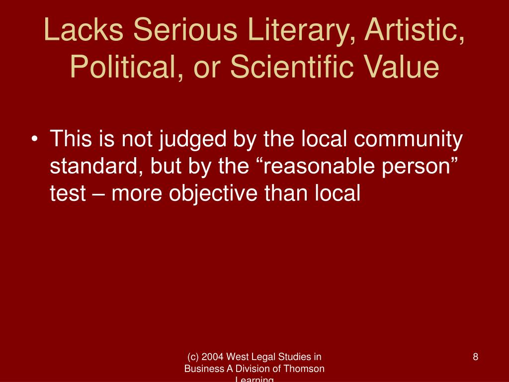 Lacks Serious Literary, Artistic, Political, or Scientific Value