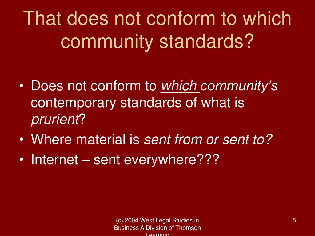 That does not conform to which community standards?
