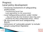 progress local policy development