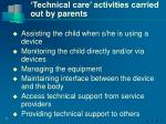 technical care activities carried out by parents