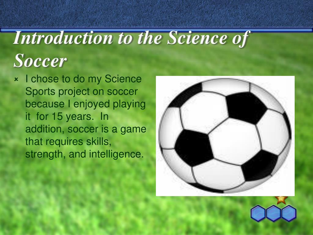 Introduction to the Science of Soccer