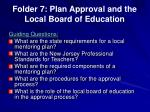folder 7 plan approval and the local board of education