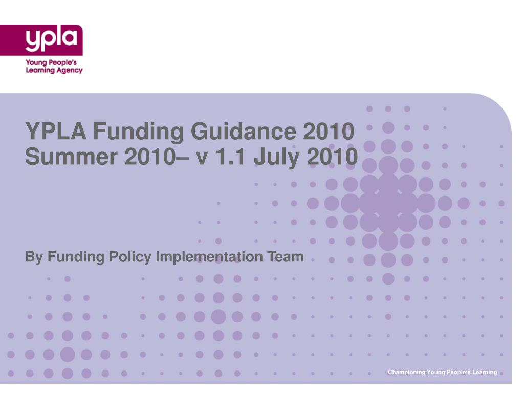 by funding policy implementation team l.