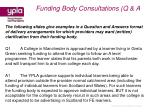 funding body consultations q a