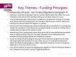 key themes funding principles