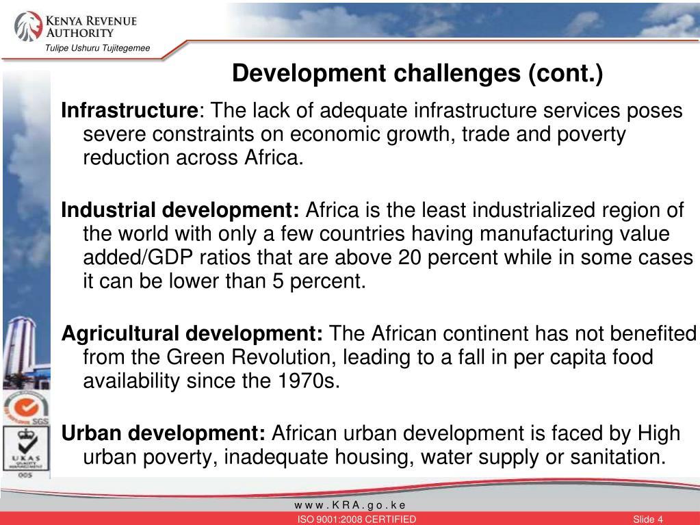 Development challenges (cont.)