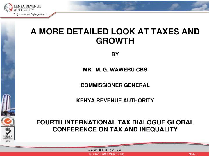 A MORE DETAILED LOOK AT TAXES AND GROWTH