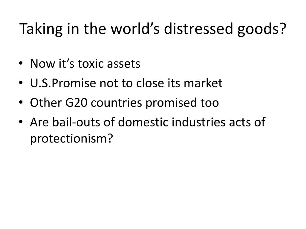 Taking in the world's distressed goods?