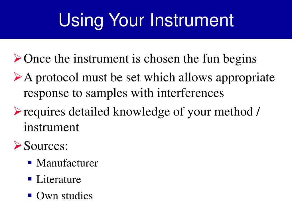 Using Your Instrument