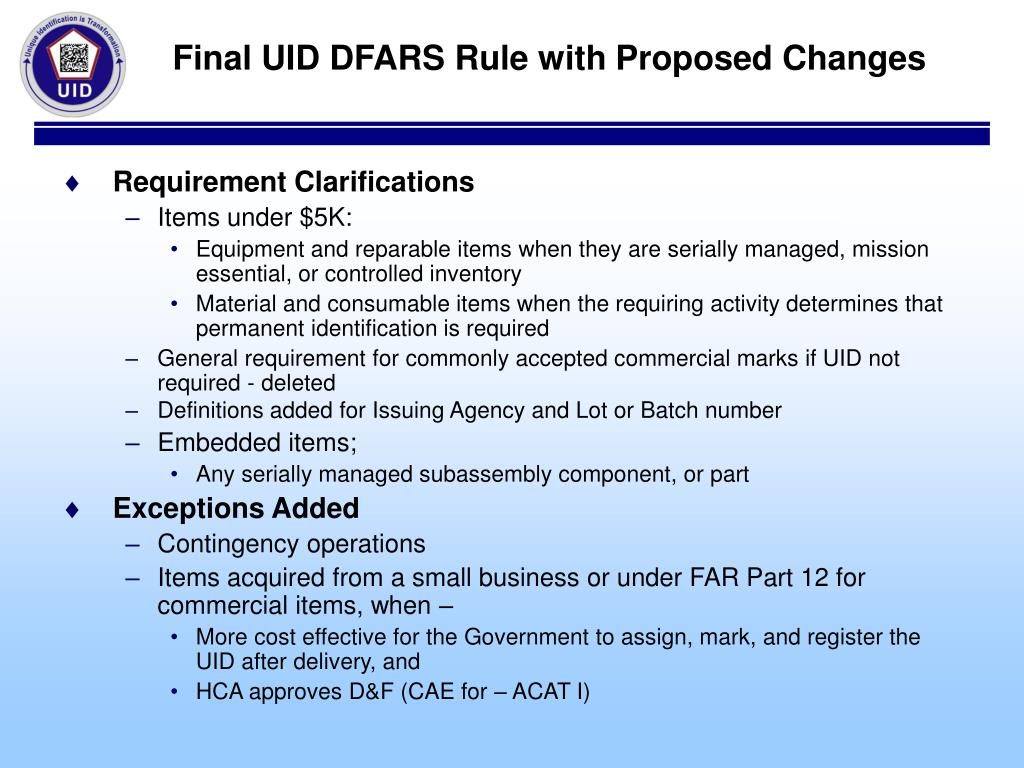 Final UID DFARS Rule with Proposed Changes