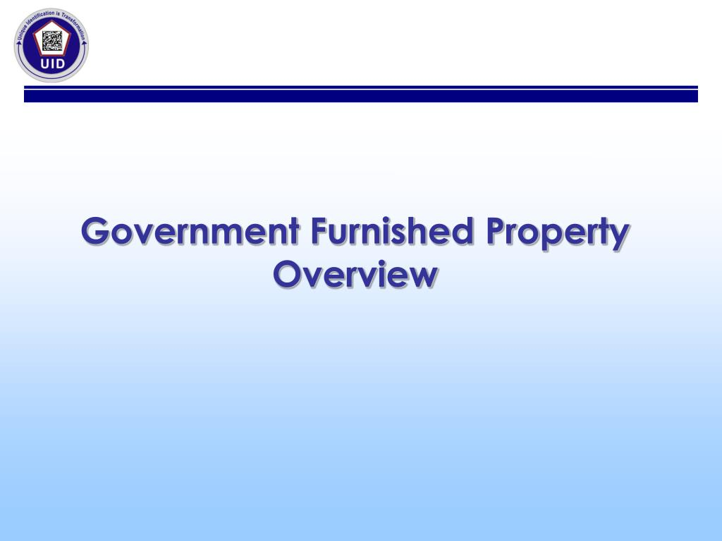 Government Furnished Property Overview
